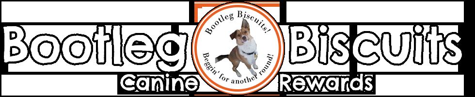 Bootleg Biscuits                               Canine Rewards
